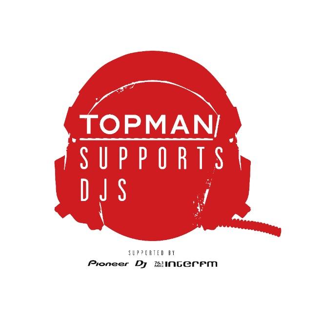 「TOPMAN SUPPORTS DJS」を開催