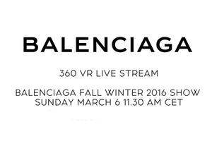 バレンシアガ、新デザイナーによるショーを360°動画で配信