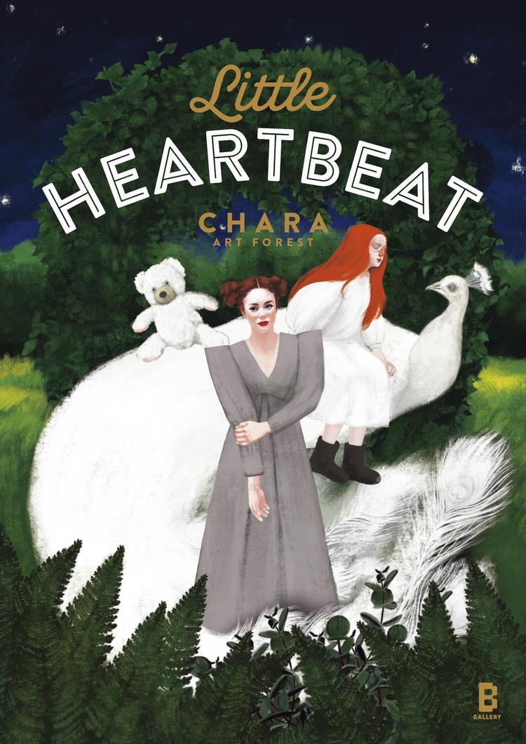 Chara Art Forest「LITTLE HEARTBEAT」
