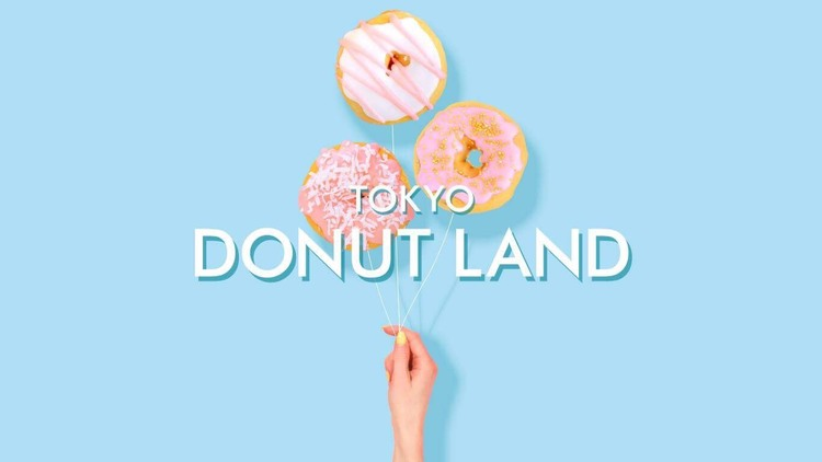 TOKYO DONUT LAND